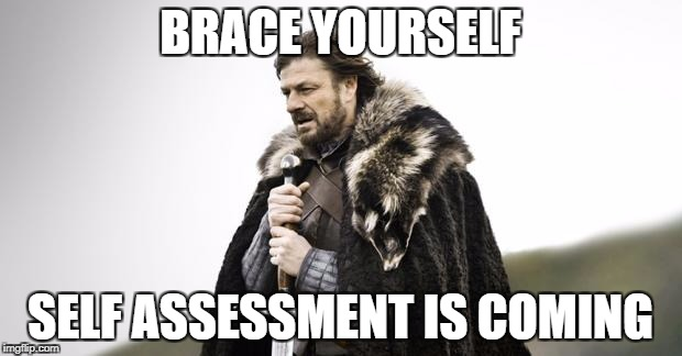 Brace Yourself Self Assessment is coming