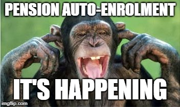Pension Auto-enrolment Chimp fingers in ears