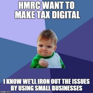 success baby HMRC Want to make Tax Digital