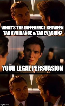 inception meme whats the difference between tax avoidance and tax evasion your legal persuation