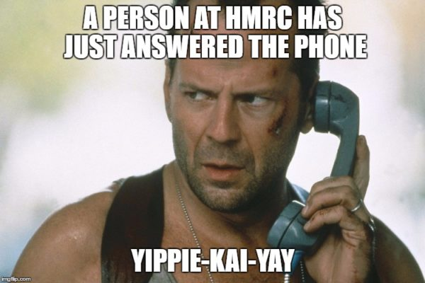 bruce willis die hard A person at HMRC has just answered the phone Yippie-Kai-Yay