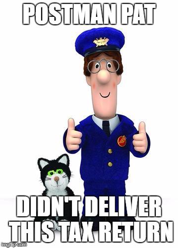 Postman Pat Didn't deliver this tax return