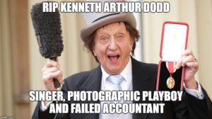 Ken Dodd, singer, photographic playboy and failed accountant