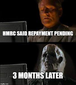 HMRC Repayment pending