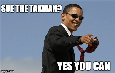 Sue the Taxman? Yes you can!