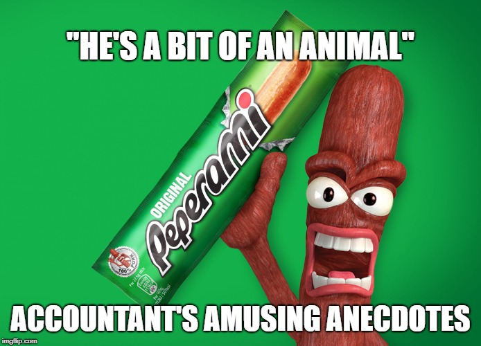Accountants Amusing Anecdotes Peperami