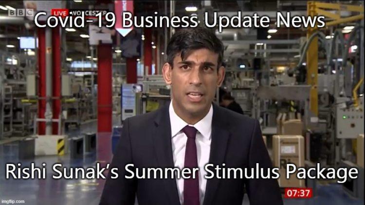 Coronavirus: Rishi Sunak's Summer Stimulus Package