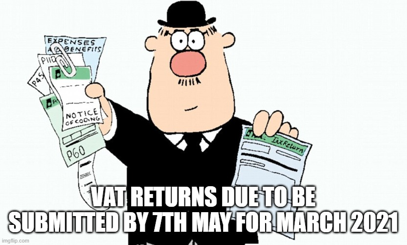 Hector Tax Inspector  VAT returns due to be submitted by 7th May for the March 2021