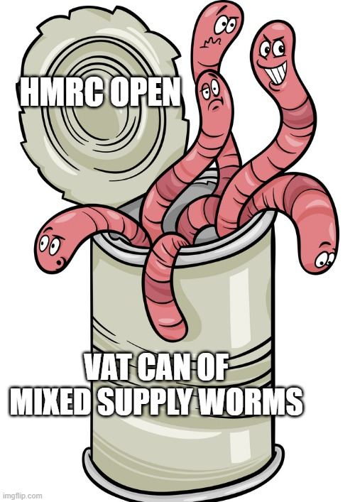 HMRC opening up a VAT can of mixed supply worms